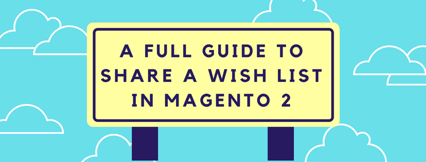 Sharing-a-Wishlist-in-Magento2