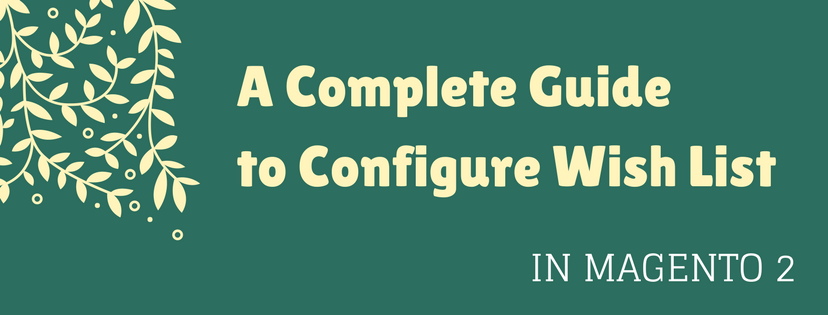 Configure-wish-list-in-Magento2