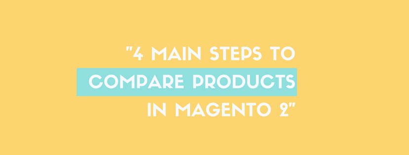 -4 Main Steps to Compare Products in Magento 2 - (3)