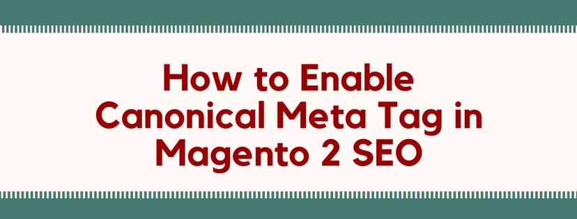 canonical-meta-tag-magento-2-seo