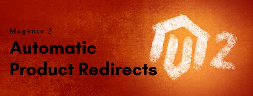 magento2-automatic-product-redirects
