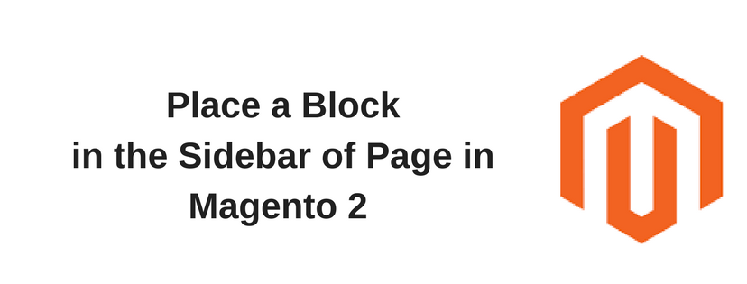 Using Layout Update to Place a Block in the Sidebar of Page in Magento 2