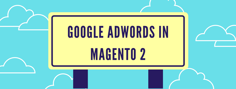 google-adwords-in-magento-2