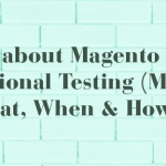 All-about-Magento-2-Functional-Testing-(MFIF)