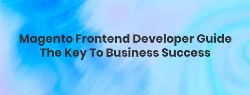 Magento-frontend-developer-guide