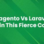 magento-vs-laravel-1